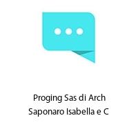 Proging Sas di Arch Saponaro Isabella e C