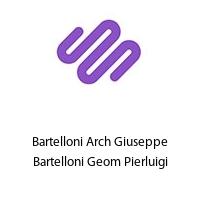 Bartelloni Arch Giuseppe Bartelloni Geom Pierluigi