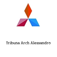 Tribuna Arch Alessandro