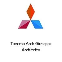Taverna Arch Giuseppe Architetto