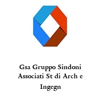 Gsa Gruppo Sindoni Associati St di Arch e Ingegn