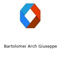 Bartolomei Arch Giuseppe