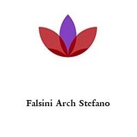 Falsini Arch Stefano