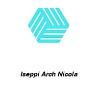Iseppi Arch Nicola
