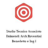 Studio Tecnico Associato Dolmendi Arch Roventini Benedetto e Ing l