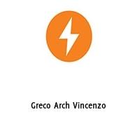 Greco Arch Vincenzo