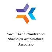 Sequi Arch Gianfranco Studio di Architettura Associato
