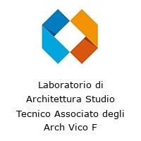 Laboratorio di Architettura Studio Tecnico Associato degli Arch Vico F