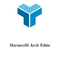 Maroncelli Arch Fabio