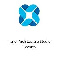 Tarter Arch Luciana Studio Tecnico