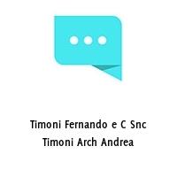 Timoni Fernando e C Snc Timoni Arch Andrea