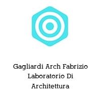 Gagliardi Arch Fabrizio Laboratorio Di Architettura