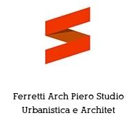 Ferretti Arch Piero Studio Urbanistica e Architet