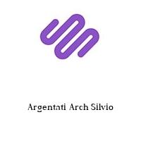 Argentati Arch Silvio