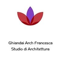 Ghiandai Arch Francesca Studio di Architettura