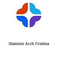 Giannini Arch Cristina