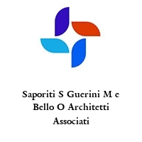 Saporiti S Guerini M e Bello O Architetti Associati