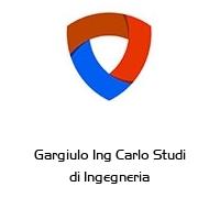 Gargiulo Ing Carlo Studi di Ingegneria
