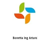 Bonetta Ing Arturo