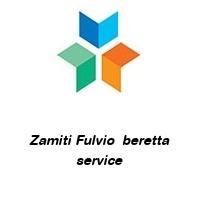 Zamiti Fulvio  beretta service