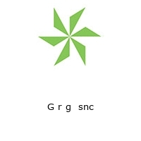 G r g  snc