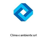 Clima e ambiente srl