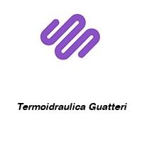 Termoidraulica Guatteri