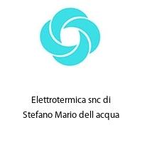 Elettrotermica snc di Stefano Mario dell acqua