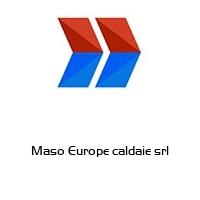 Maso Europe caldaie srl