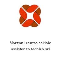 Marzani centro caldaie assistenza tecnica srl