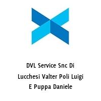DVL Service Snc Di Lucchesi Valter Poli Luigi E Puppa Daniele