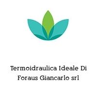 Termoidraulica Ideale Di Foraus Giancarlo srl