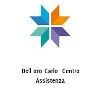 Dell oro Carlo  Centro Assistenza