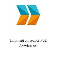 Impianti Idraulici Full Service srl
