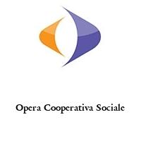 Opera Cooperativa Sociale