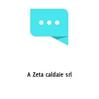A Zeta caldaie srl