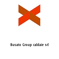 Busato Group caldaie srl