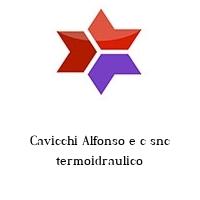 Cavicchi Alfonso e c snc termoidraulico