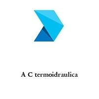 A C termoidraulica