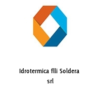 Idrotermica flli Soldera  srl