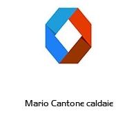 Mario Cantone caldaie
