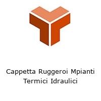 Cappetta Ruggeroi Mpianti Termici Idraulici