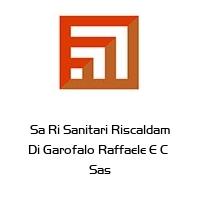 Sa Ri Sanitari Riscaldam Di Garofalo Raffaele E C  Sas