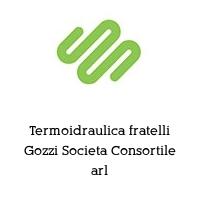 Termoidraulica fratelli Gozzi Societa Consortile arl