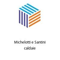 Michelotti e Santini caldaie