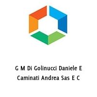 G M Di Golinucci Daniele E Caminati Andrea Sas E C