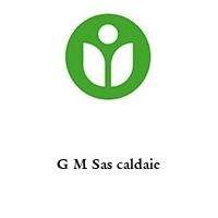 G M Sas caldaie