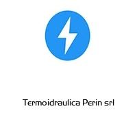 Termoidraulica Perin srl