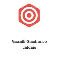 Vassalli Gianfranco caldaie