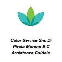 Calor Service Snc Di Pirola Morena E C Assistenza Caldaie